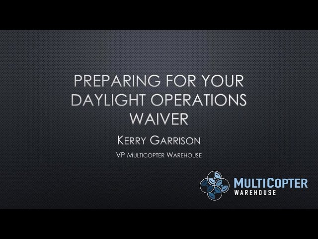 Preparing a Daylight Operations Waiver