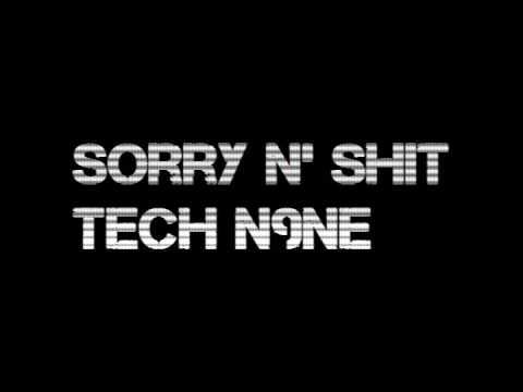 Sorry N Sh*t  Tech N9ne
