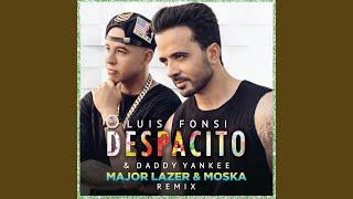 Despacito (Major Lazer \u0026 MOSKA Remix)