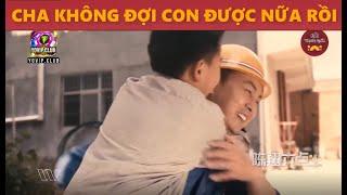 Đầu Khấc Series: Cha và con | Hài Trung Quốc