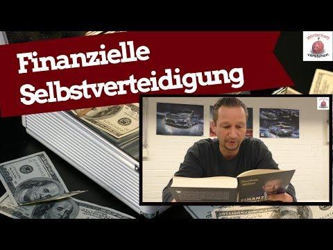Finanzielle Selbstverteidigung - Immobilien, Aktien, Edelmetalle gegen den Crash absichern..?!