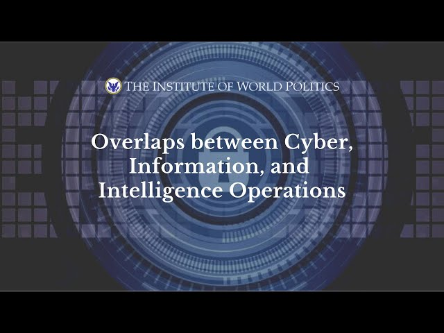 Overlaps between Cyber, Information, and Intelligence Operations