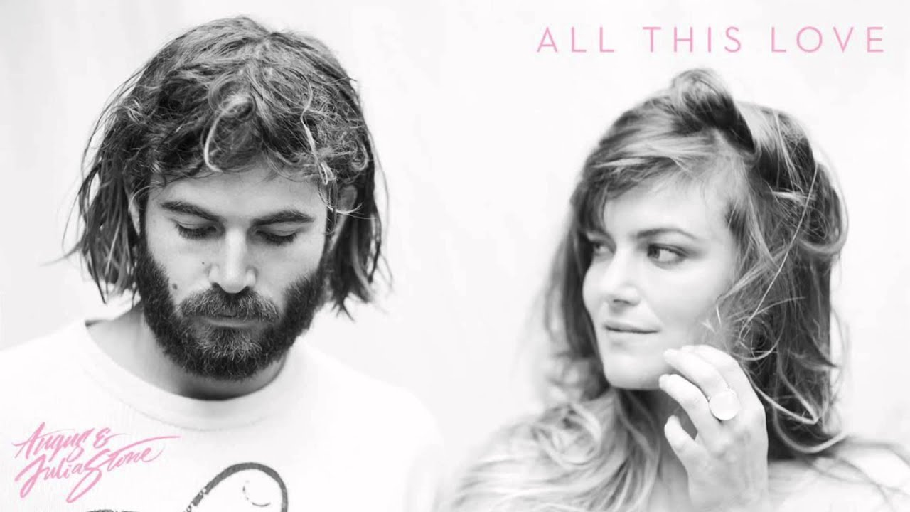 angus-julia-stone-all-this-love-audio-only-angus-and-julia-stone