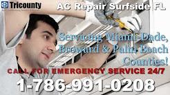 AC Repair Surfside, FL - 1-786-991-0208 - AC Service Repair Surfside Florida