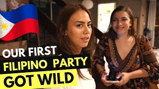 FILIPINOS know HOW TO PARTY - our First House Party in Manila