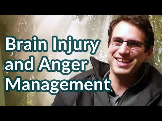 Brain Injury and Anger Management