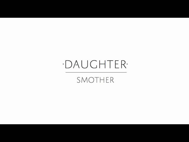 Daughter Smother Chords Chordify