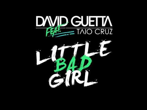 David Guetta feat. Taio Cruz & Ludacris  Little Bad Girl  HD 1080p /HQ