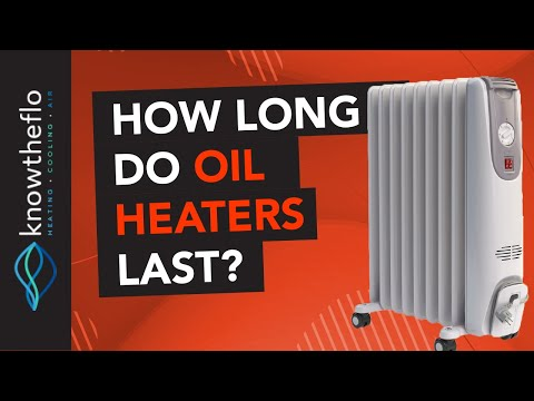 How Long Do Oil Filled Heaters Last? What You Need To Know!