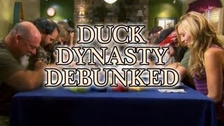 Duck Dynasty Debunked