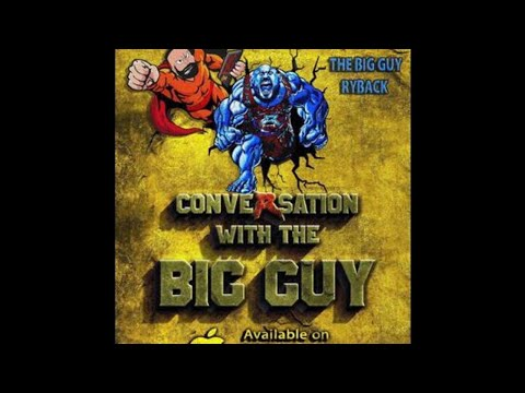 Conversation with the Big Guy Ep. 47: 4 Beers and a Dip!