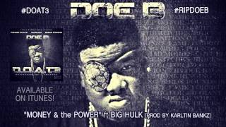Watch Doe B Money And The Power feat Big Hulk video