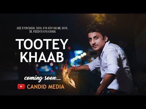 Tootey Khaab | Armaan Malik | True Love Story 2019 | Ft. Gourab & Riya | Candid Media