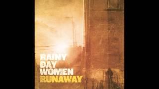 Rainy Day Women - Runaway