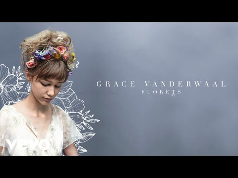 Grace VanderWaal - Florets (Audio)