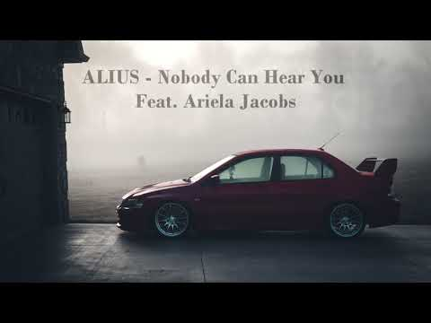 ALIUS feat. Ariela Jacobs - Nobody Can Hear You