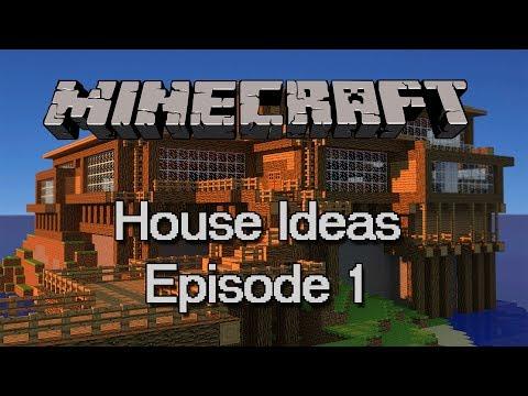 Minecraft : Minecraft House Ideas Episode 1