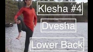 YOGA practice Klesha #4: Dvesha - Lower Back - LauraGyoga