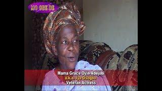 Mama Grace Oyin-Adejobi aka Iya Osogbo - Veteran Actress