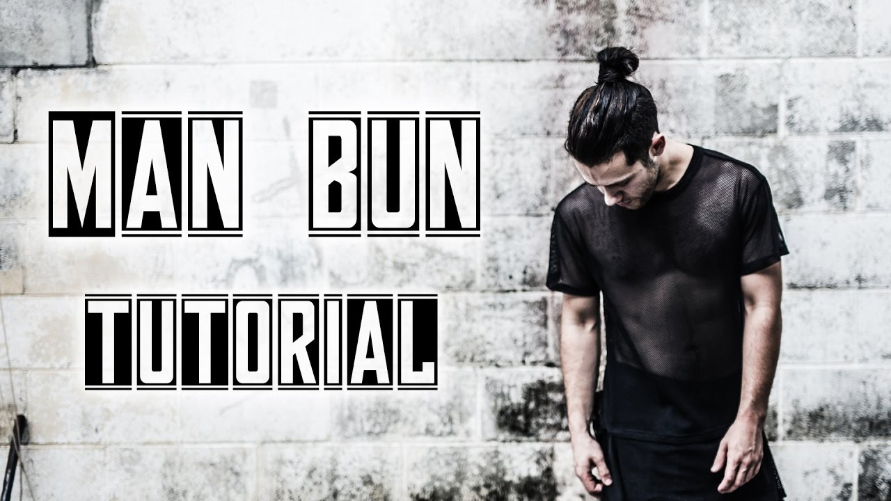 25 Sexy Man Bun Styles You Need To Know