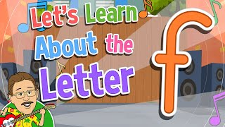 Let's Learn About the Letter f   Jack Hartmann Alphabet Song
