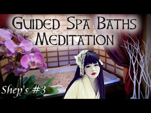 Guided Meditation Relaxing Japanese Baths & Reiki Spiritual Healing Spa Journey