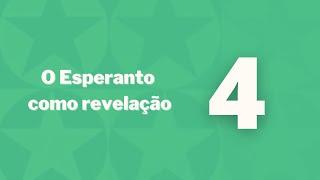 Esperanto como revelação - Capítulo 4 - Necessidade de uma língua internacional