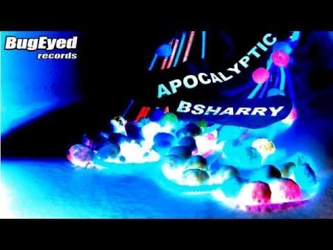 Bsharry - Apocalyptic [EDM]