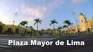 PLAZA MAYOR DE LIMA │Centro Histórico Lima #01