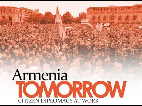 Armenia Tomorrow | Citizen Diplomacy at Work (Armenian)