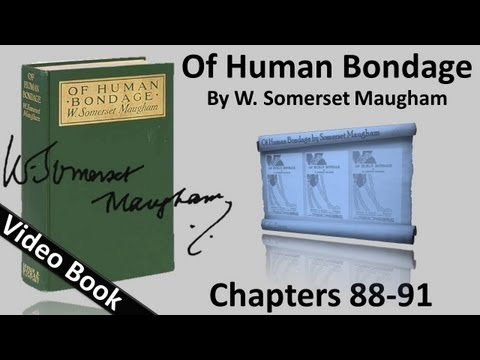 Chs 088-091 - Of Human Bondage by W. Somerset Maugham