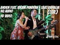 ANDIEN FEATURING IBRANI PANDEAN - SAAT BAHAGIA (COVER) HQ & HD