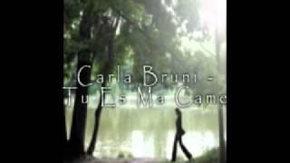 Carla Bruni - Tu Es Ma Came