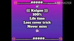 Satta matka (kalyan) life time loss cover trick jaroor dekho