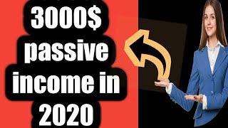 Work from home 2020 Make 3000$ monthly PAssive income ideas 2020