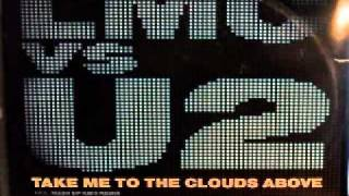 LMC vs. U2 - Take Me To The Clouds Above (Extended Mix)