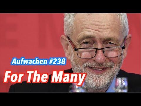 Aufwachen #238: Nach der Wahl ist vor der Wahl & Oooohhh, Jeremy Corbyn