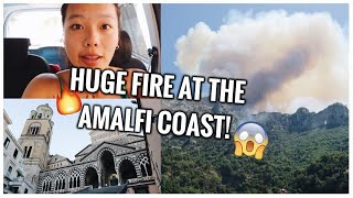 THERE WAS A HUGE FIRE IN POSITANO   AMALFI ITALY TRAVEL VLOG #2