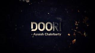 Doori | Gully Boy | Cover By Ayussh Chakrbarty | Ranveer Singh | Alia Bhatt | Zoya Akhtar