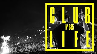 CLUBLIFE by Tiësto Podcast 635 - First Hour
