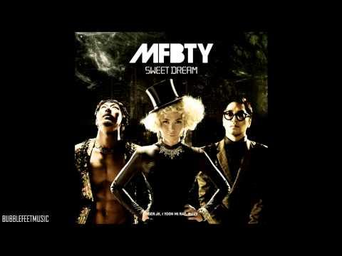 MFBTY - Sweet Dream (Full Audio)