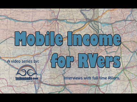 Mobile Income Ideas for Full Time RVers - Interviews with those Doing It!