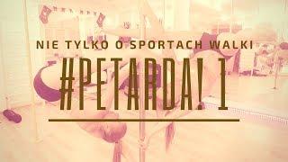 #PETARDA! 1. O akrobatyce na drążku pionowym, karate i MMA