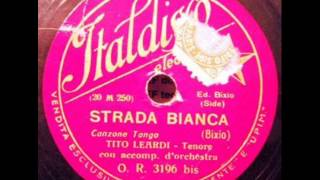Tito Leardi - Strada bianca.wmv