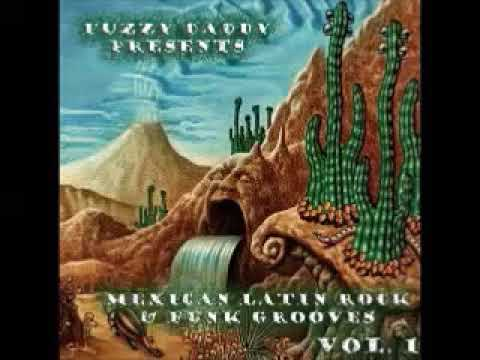 VA - Fuzzy Daddy Presents : 60s - 70s Mexican Soul Latin Rock & Funk Grooves Vol 1 Music Compilation