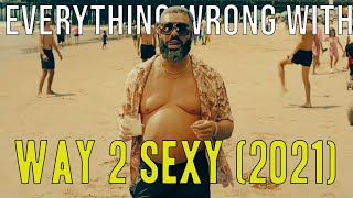 """Everything Wrong With Drake ft. Future and Young Thug - """"Way 2 Sexy"""" (2021)"""