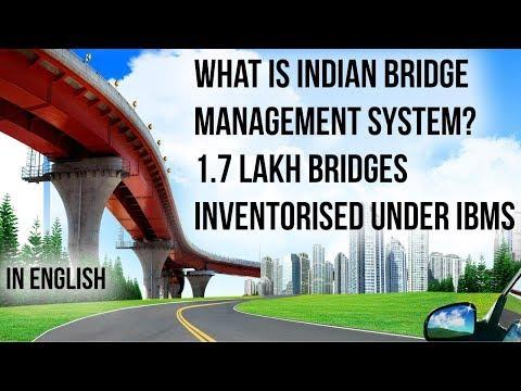 Over 1.7 Lakh Bridges Inventorised Under Indian Bridge Management System, Current Affairs 2019