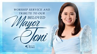 Worship Service and Tribute to our Beloved Mayor Joni