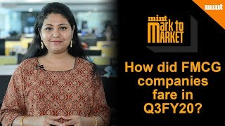 Mark To Market | How did FMCG companies fare in Q3FY20?