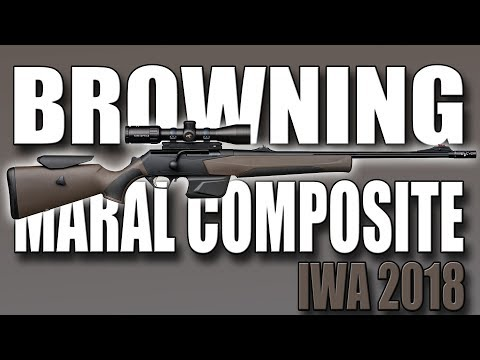 New Browning Maral Composite and Browning ammunition for hunting (IWA 2018)